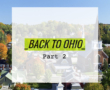 Back to Ohio (Part 3)